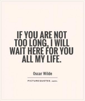 Waiting Quotes Waiting For You Quotes