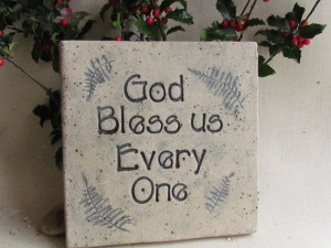 Quotes God Bless Us Everyone ~ God Bless us Every One Christmas Quote ...