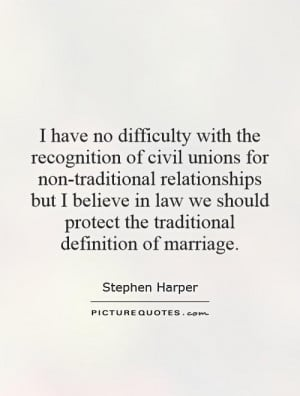 ... protect the traditional definition of marriage. Picture Quote #1