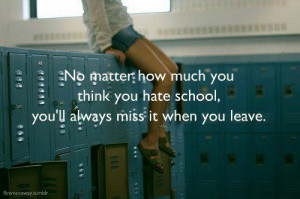 cool, friends, hate, high school, intersting, love, miss, missing high ...