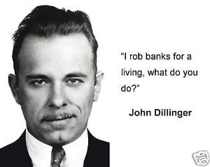 John Dillinger Quotes