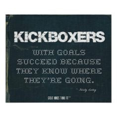 ... Goals Succeed in Denim > Motivational poster with #kickboxing quote