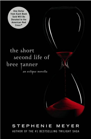 The Short Second Life of Bree Tanner : An Eclipse Novella - PRE-ORDER