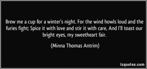 More Minna Thomas Antrim Quotes