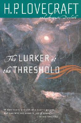 "Start by marking ""The Lurker at the Threshold"" as Want to Read:"