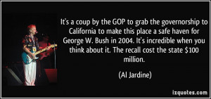 GOP to grab the governorship to California to make this place a safe ...