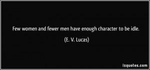 More E. V. Lucas Quotes