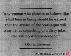 Gloria Steinem #quotes More