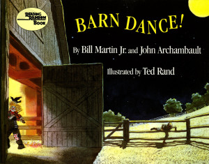 ... Martin, Jr. and John Archambault; Illustrated by Ted Rand Barn Dance