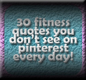 30 Inspirational Fitness Quotes! - A man's health can be judged by ...