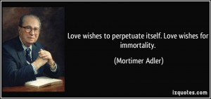 Immortality Quotes Credited