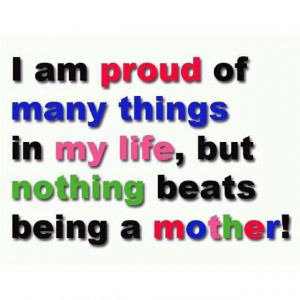 am the worlds proudest mom and grandmother....my kids and ...