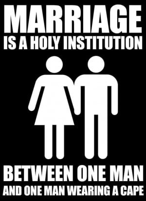 Marriage is a Holy Institution between One Man and One Man Wearing a ...