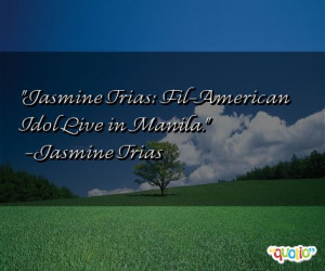 Jasmine Quotes Follow In Order Of Popularity Be Sure To Bookmark ...