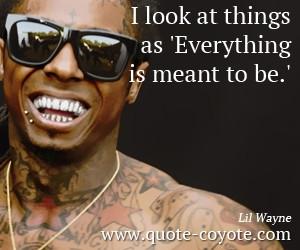 Lil Wayne Quotes Believe...