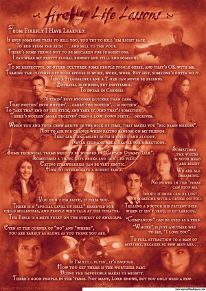 Someone decided to list the life lessons that he learned from Firefly ...