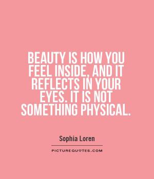 Beauty Quotes Eyes Quotes Sophia Loren Quotes