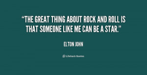 quote-Elton-John-the-great-thing-about-rock-and-roll-186240_1.png