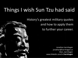 Things I Wish Sun Tzu Had Said: History's greatest military quotes and ...