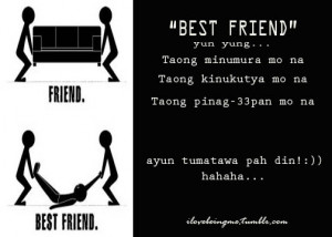 best friend quotes tagalog funny