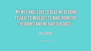 quote-Gale-Gordon-my-wife-and-i-love-to-read-181253_1.png