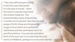 of the soul but it is no less holy than the event of childbirth ...