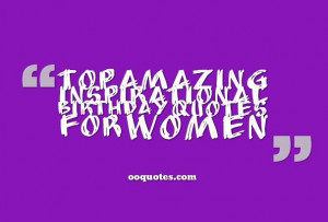 collection about inspirational birthday quotes for women