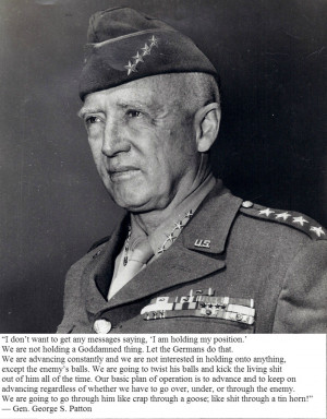 Gen. George S. Patton motivational inspirational love life quotes ...