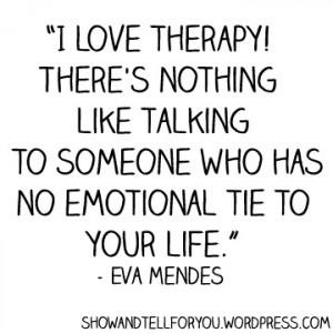 love therapy! - Eva Mendes quote