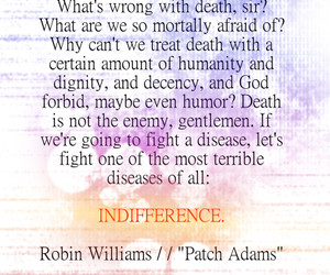 Robin Williams, Patch Adams Quote