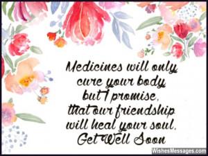 Sweet get well soon message for friend heal body soul