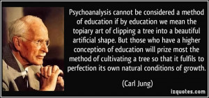 ... higher conception of education will prize most the method of