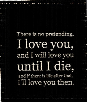 you will always love me. We will be in each others life's forever, no ...