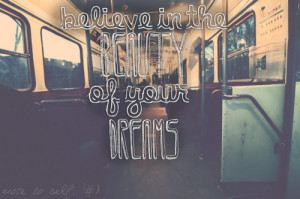 beauty, bus, dreams, quote