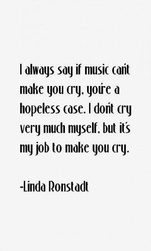 Linda Ronstadt Quotes & Sayings