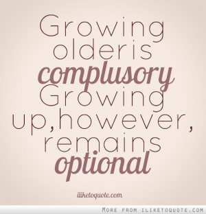 Quotes About Growing Up Together