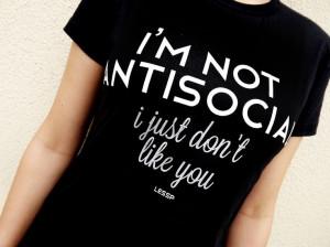 Camiseta e Babylook Preta - I'm not antisocial R$38.90