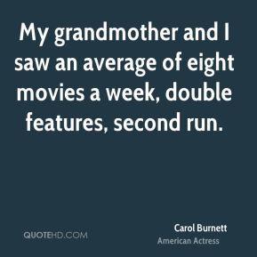carol-burnett-carol-burnett-my-grandmother-and-i-saw-an-average-of.jpg