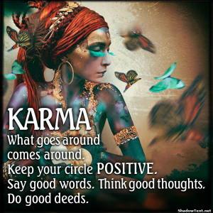 Keep Your Karma Positive