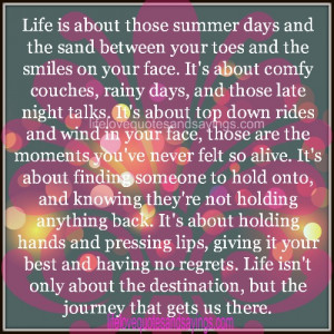 Summer Nights Sayings Life is about those summer