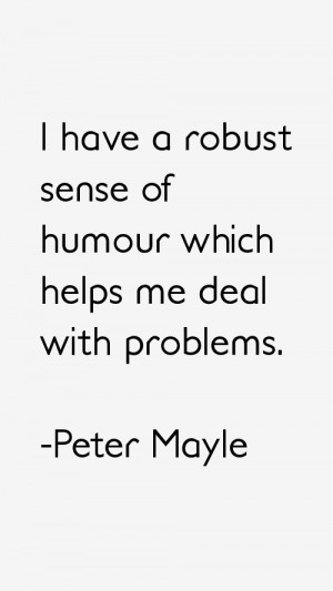 Return To All Peter Mayle Quotes