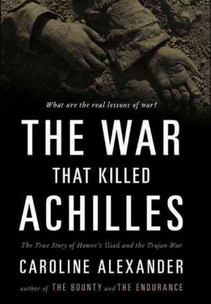 New Look At 'Iliad' In 'The War That Killed Achilles'