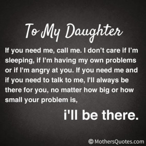 To My Daughter If You Need Me