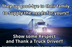 Go Back > Gallery For > Truck Driver Quotes And Sayings