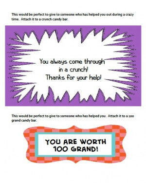 Sweet sayings - free printable- Print and give with candy bars-Crunch ...
