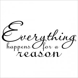 Everything Happens For A Reason vinyl lettering art decal