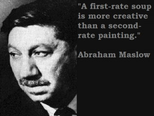 Abraham maslow famous quotes 2