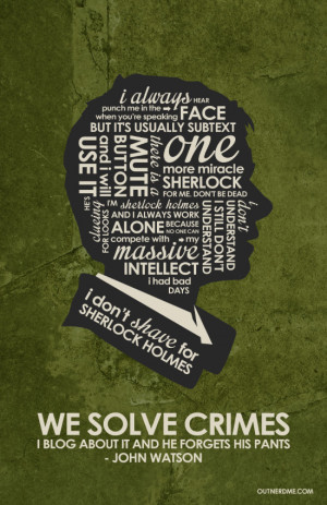 BBC Sherlock Watson Inspired Quote Poster by outnerdme