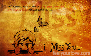 "know that you are sad if are searching for ""I miss you quotes"".I ..."