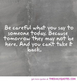 be-careful-what-you-say-life-quotes-sayings-pictures.jpg